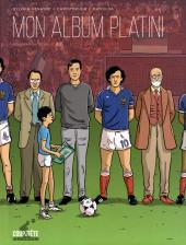 Mon album Platini - Génération Séville 1982