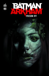 Batman Arkham -2- Poison Ivy