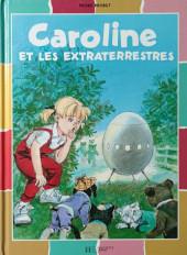 Caroline -37- Caroline et les extraterrestres