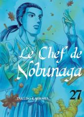 Le chef de Nobunaga -27- Tome 27