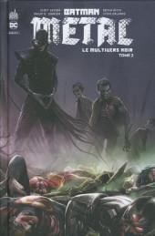Batman Metal -HS2- Le Multivers noir - Tome 2