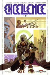 Excellence -1- Tome 1