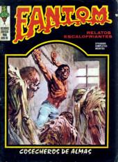 Fantom Vol.1 (Vertice - 1972) -7- Cosecheros de almas