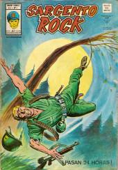 Sargento Rock -1- ¡Pasan 24 horas!