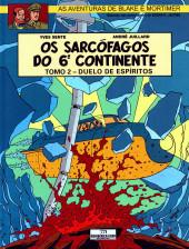 Blake e Mortimer (Aventuras de) (en portugais) -17- Os sarcófagos do 6º Continente: Tomo 2 - Duelo de espíritos