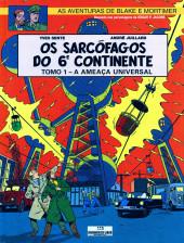 Blake e Mortimer (Aventuras de) (en portugais) -16- Os sarcófagos do 6º Continente: Tomo 1 - A ameaça universal