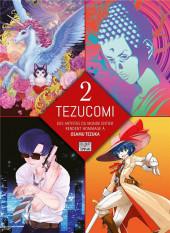 Tezucomi -2- Tome 2