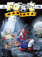 Les foot-maniacs -19- Tome 19