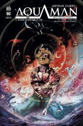 Arthur Curry : Aquaman -3- Echos d'une belle vie