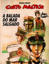Corto Maltese (diverses éditions en portugais) -1a1996- A Balada do Mar Salgado