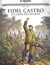 Les grands Personnages de l'Histoire en bandes dessinées -58- Fidel Castro et la Baie des cochons