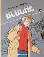 Jérôme K. Jérôme Bloche -INT5 TL- L'intégrale 5