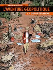 L'aventure géopolitique -1- La déforestation
