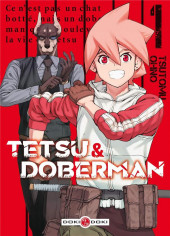 Tetsu & Doberman -1- Tome 1