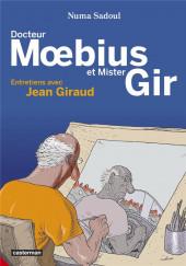 (AUT) Giraud / Moebius - Docteur Moebius et Mister Gir