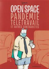 Open Space -6- Pandémie, télétravail et autres contrariétés