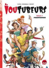 Ioutubeurs -1- #hashtagwar