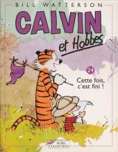 Calvin et Hobbes -24- Cette fois, c'est fini !