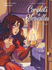 Complots à Versailles -4- Le trésor des Rovigny