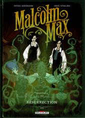 Malcolm Max -2- Résurrection
