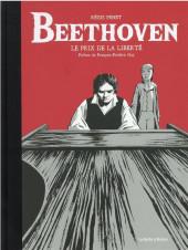 Beethoven - Le prix de la liberté - Beethoven - le prix de la liberté