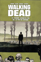 Walking Dead -FL16- Pourri jusqu'à l'os - La fin du voyage