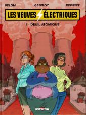 Les veuves électriques -1- Deuil atomique