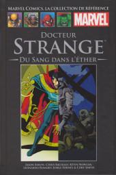 Marvel Comics - La collection (Hachette) -181148- Docteur Strange : Du Sang dans l'Ether