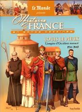Histoire de France en bande dessinée -9- Louis le Pieux l'empire d'Occident menacé 814-840