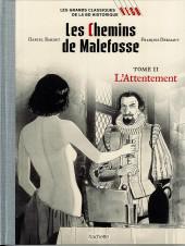 Les grands Classiques de la BD Historique Vécu - La Collection -37- Les Chemins de Malefosse - Tome II : L'Attentement