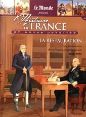 Histoire de France en bande dessinée -38- La Restauration les fondements de la France contemporaine 1815-1830