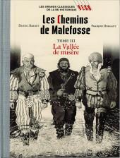 Les grands Classiques de la BD Historique Vécu - La Collection -38- Les Chemins de Malefosse - Tome III : La Vallée de misère