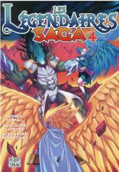 Les légendaires - Saga  -4- Tome 4