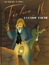 Fabien M. -6- L'ultime partie