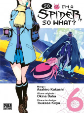 So I'm a Spider, So What? -6- Tome 6