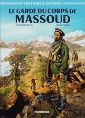 Histoire & Destins -1- Le Garde du corps de Massoud