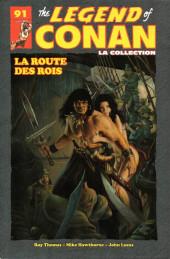 The savage Sword of Conan (puis The Legend of Conan) - La Collection (Hachette) -9116- La Route des Rois