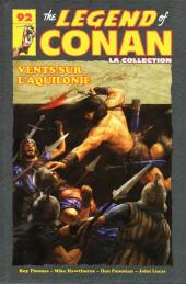 The savage Sword of Conan (puis The Legend of Conan) - La Collection (Hachette) -9217- Vents sur l'Aquilonie