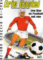 Eric Castel -16- Une Star de football est née