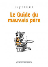 Le guide du Mauvais Père - Tome INT