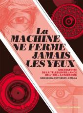 La machine ne ferme jamais les yeux - La Machine ne ferme jamais les yeux