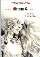 Les grands Classiques de la BD Historique Vécu - La Collection -39- Giacomo C. - Tome XIV : Boucles d'Or