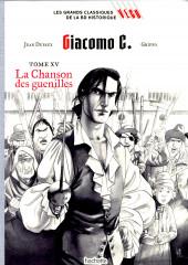 Les grands Classiques de la BD Historique Vécu - La Collection -40- Giacomo C. - Tome XV : La Chanson des Guenilles