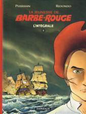 Barbe-Rouge (La Jeunesse de) -INT1- L'intégrale 1