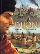 Dijon -1- Des Lingons aux château Maudit