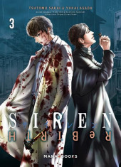 Siren Rebirth -3- Tome 3