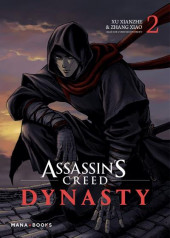 Assassin's Creed Dynasty -2- Tome 2