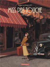Miss pas touche -INT1- Livre premier