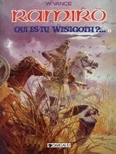 Ramiro -9- Qui es-tu, Wisigoth ? 1 : Les Yeux du Guadiana