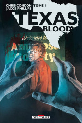 Texas Blood -1- Tome 1